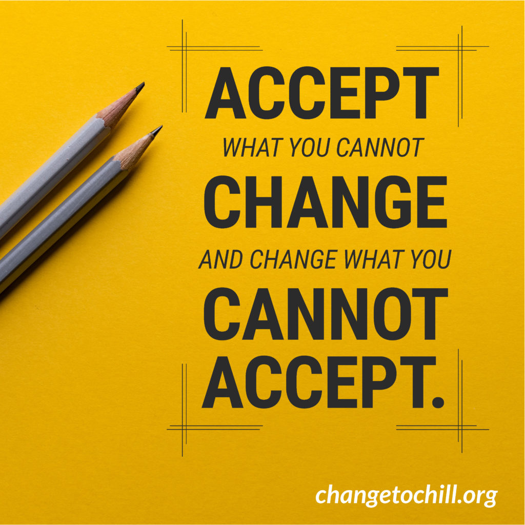 Accept What You Cannot Change
